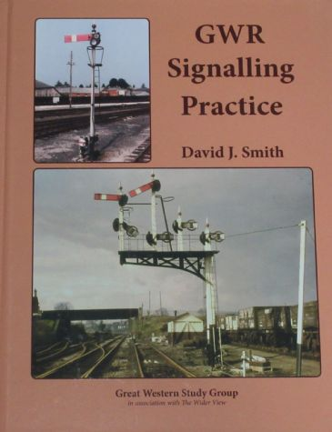 GWR Signalling Practice, by David J. Smith